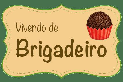 Vivendo de Brigadeiro