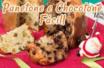 Panetone e Chocotone Fácil – Receitas de Minuto #76