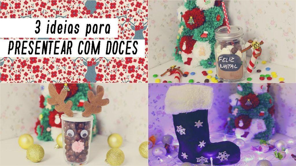 DIY Natal - 3 ideias criativas para presentear com doces | Faça Seu Natal DIY | Carla Sant'Anna 5 Vídeo do Canal Carla Sant'Anna no Youtube, publicado em 2016-12-04 19:29:35 e com 5139 views Vivendo de Brigadeiro