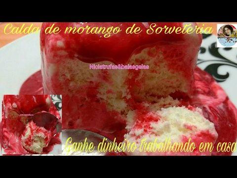 CALDA DE MORANGO DE SORVETERIA MARAVILHOSA. 3 <p> Vídeo do Canal Nicia Trufas & Balas Geladas no Youtube, publicado em 2016-08-27 09:19:54 e com 39055 views</p>  Vivendo de Brigadeiro