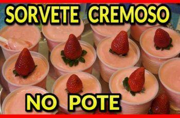 RECEITA FACIL DE SORVETE CREMOSO(FAÇA & VENDA)