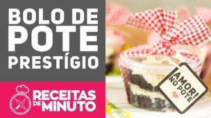 BOLO DE POTE - PRESTIGIO - Receitas de Minuto EXPRESS #262