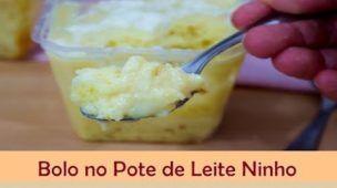 Bolo no Pote de Leite Ninho - Como fazer bolo no pote