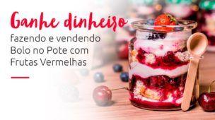Bolo no pote com frutas vermelhas | eduK.com.br curso online