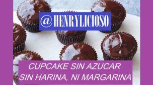 HENRYLICIOSO: ¿CUPCAKE DE CHOCOLATE SIN HARINA, SIN AZÚCAR Y SIN MANTEQUILLA?