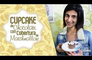 CUPCAKE DE CHOCOLATE COM COBERTURA DE MARSHMALLOW – Semana na Cozinha