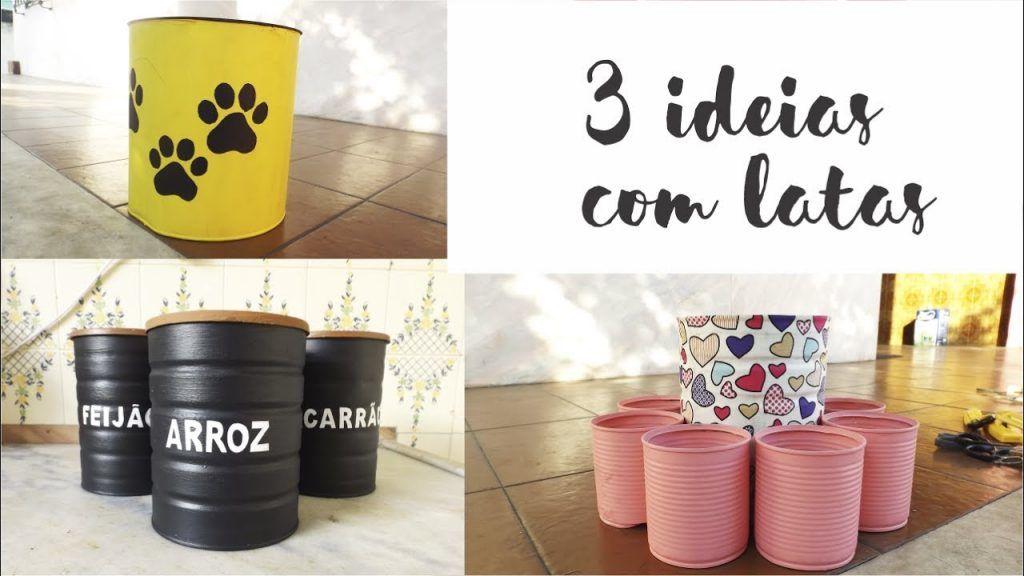 DIY: 3 Ideias Com latas recicladas 1 ? Este Post é baseado no vídeo do Canal Ideias em Casa publicado no Youtube, em 2017-06-15 09:00:00 ? Vivendo de Brigadeiro