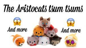 The Aristocats Tsum Tsums + Birthday scented cupcake Mickey and Minnie Tsum Tsum's