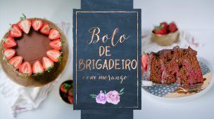 BOLO DE BRIGADEIRO E MORANGO