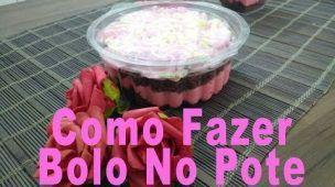 Confeitaria Pimenta Rosa - Como Fazer Bolo no Pote
