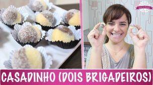 BRIGADEIRO CASADINHO - #374 - Receitas da Mussinha
