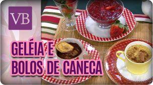 Bolos de Caneca e Geleia de Morango - Você Bonita (25/08/17)