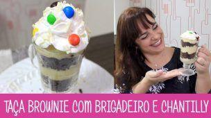 TAÇA BROWNIE OSTENTAÇÃO COM BRIGADEIRO - #357 - Receitas da Mussinha