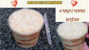 Bolo de Pote de Beijinho - Delicioso - Faça e Venda