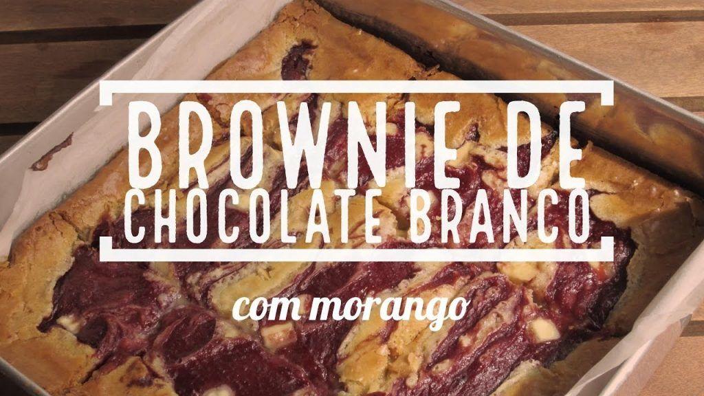 Brownie de Chocolate Branco com Morango   Blondie 1 Quer assistir mais das receitas já disponibilizadas, acesse agora Vivendo de Brigadeiro