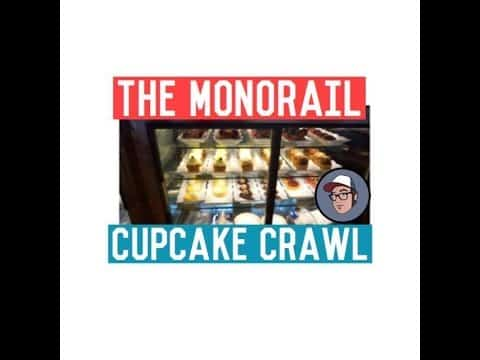 Monorail Cupcake Crawl (WORLD OF MICAH)