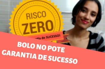 BOLO NO POTE - GARANTIA DE SUCESSO!?!?!