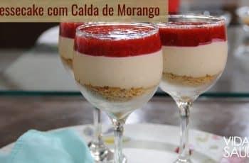 Receita: Cheesecake na taça com calda de morango com Neila Souza (20/03/19)