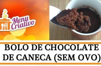 Receita | Bolo de Chocolate de Caneca (sem ovo)