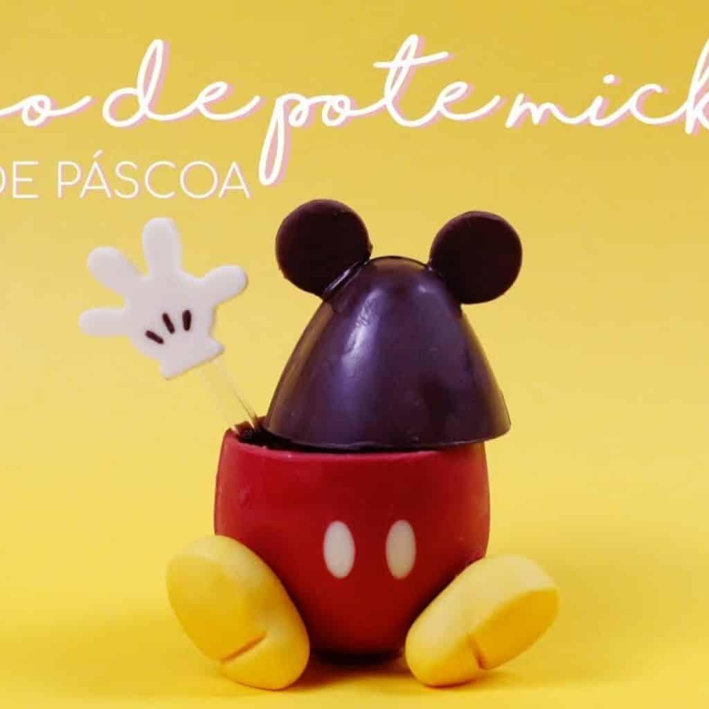 OVO DE POTE MICKEY   ESPECIAL DE PÁSCOA • Petit Gatô 1 Quer saber mais das receitas já publicadas,  vivendo de brigadeiro Vivendo de Brigadeiro