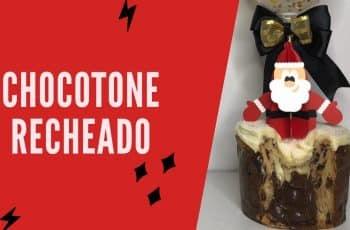 CHOCOTONE RECHEADO | ESPECIAL DE NATAL