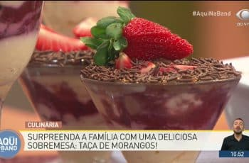 Chef Luiza mostra como fazer taça de morangos