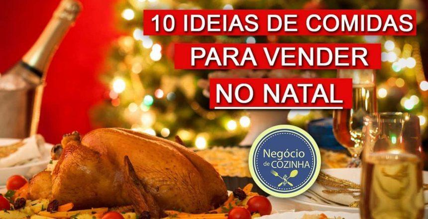 10 ideias de comidas para vender no Natal - GANHE DINHEIRO!