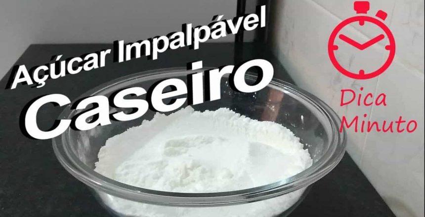 Açúcar Impalpável Caseiro