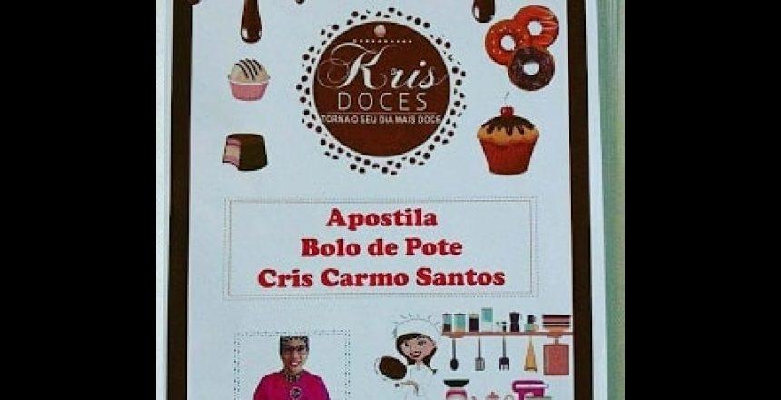 APOSTILA BOLO DE POTE CRIS CARMO SANTOS!!