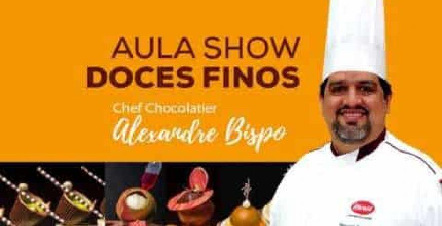 Aula Show – Doces Finos