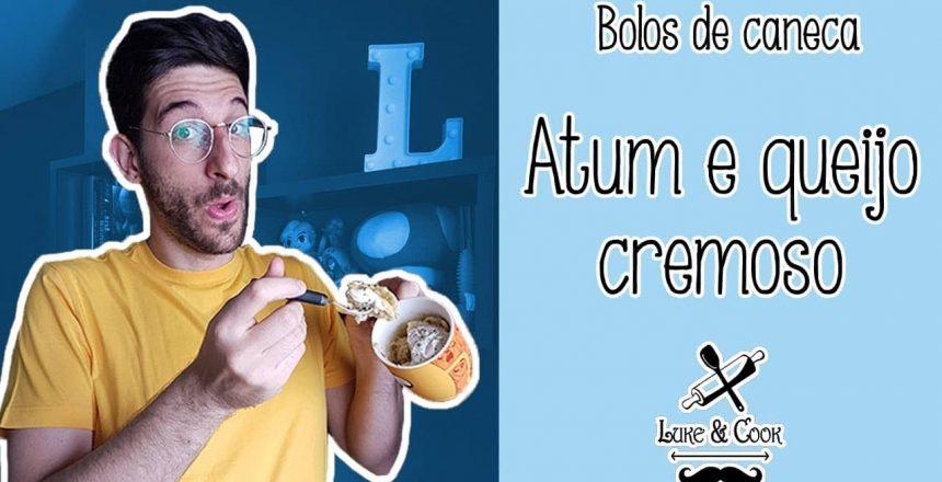 BOLO DE ATUM E QUEIJO CREMOSO - BOLOS DE CANECA