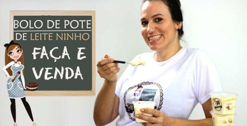 BOLO DE POTE LEITE NINHO SEM SEGREDO | FAÇA E VENDA