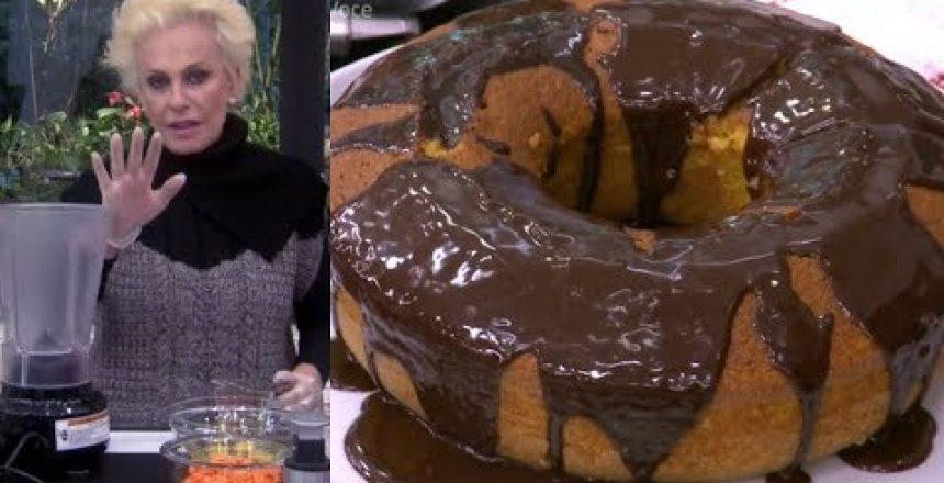 Bolo de cenoura com cobertura de chocolate - Ana Maria Braga