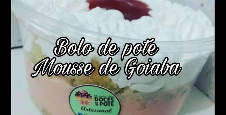 Bolo de pote de Goiaba / Mousse de goiaba/Bolo de goiaba