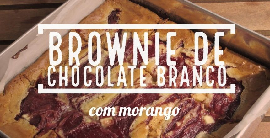Brownie-de-Chocolate-Branco-com-Morango-Blondie.jpg