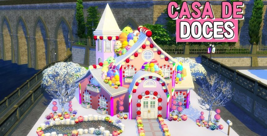 CASA DE DOCES | Construção | The Sims 4