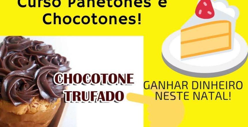 CHOCOTONE FAÇA EM CASA!Apostila Panetones e Chocotones da Marrara Bortoloti! LUCRAR Natal de 2019!