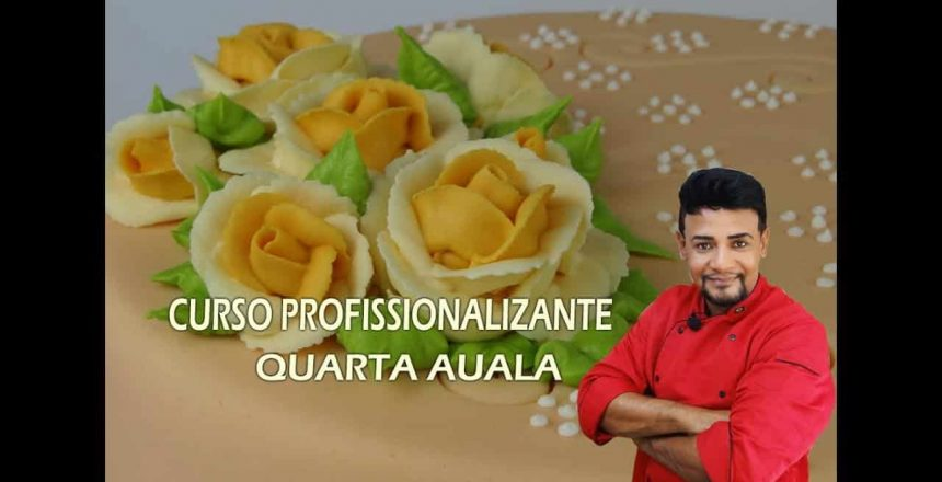 CURSO PROFISSIONALIZANTE DE CONFEITAGEM (QUARTA AULA)Chef Alexandre Alarcão