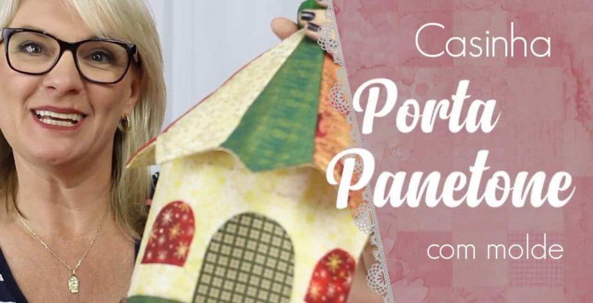 Casinha Porta Panetone - com molde | Dica de Sexta