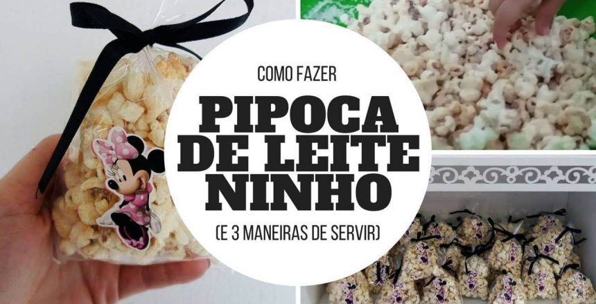 Como fazer PIPOCA DE LEITE NINHO e DICAS   GRAVIDICAS