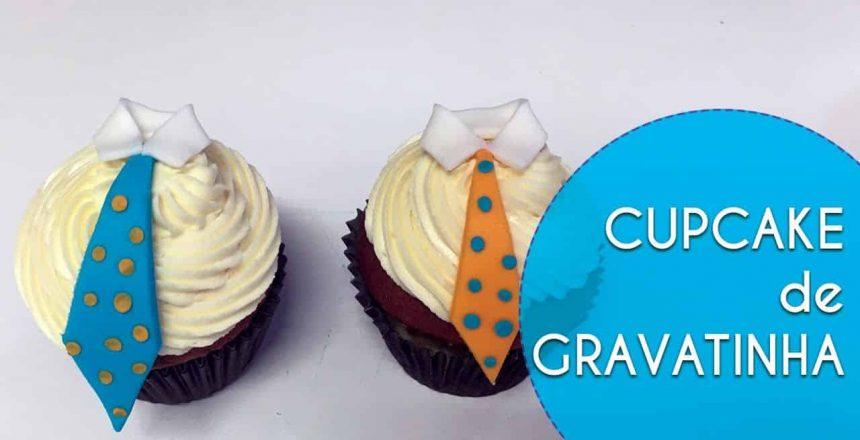 Cupcake de Gravatinha Para Dia dos Pais