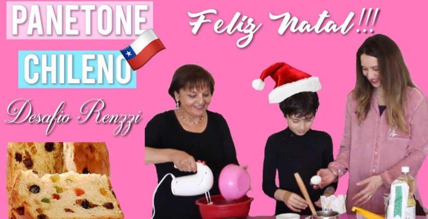 DESAFIO RENZZI - Receita de Natal / Panetone Chileno