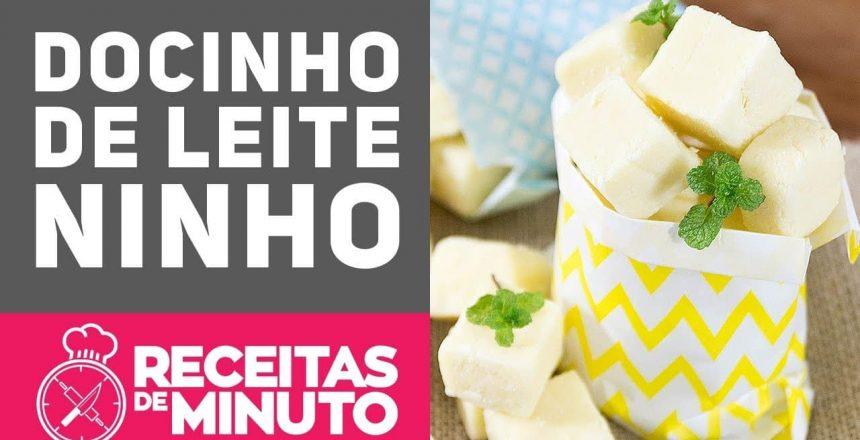 DOCINHO DE CORTE DE LEITE NINHO - Receitas de Minuto EXPRESS #266