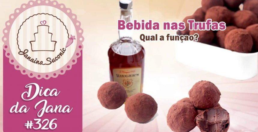 Dica-da-Jana-326-Bebida-na-Trufa-Por-Janaina-Suconic.jpg