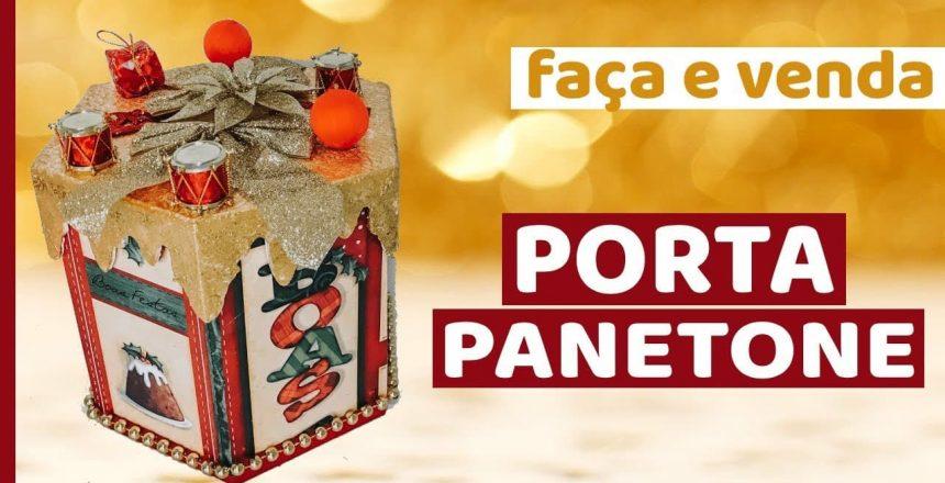 ESPECIAL DE NATAL 🎄- PORTA PANETONE - FAÇA E VENDA! 💰