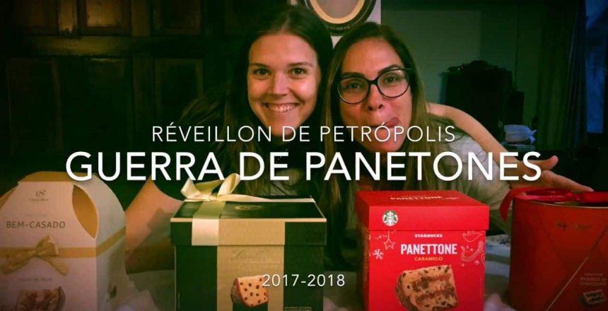 GUERRA DE PANETONES - RÉVEILLON 2017-2018
