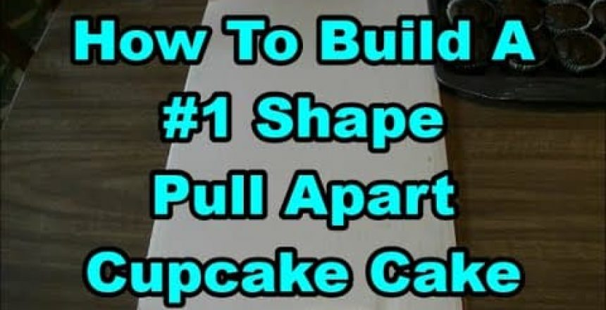 How To Make A #1 Shape Pull-Apart Cupcake Cake