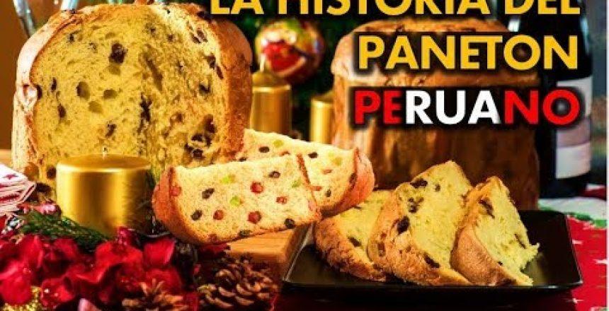 La Historia del Paneton Peruano