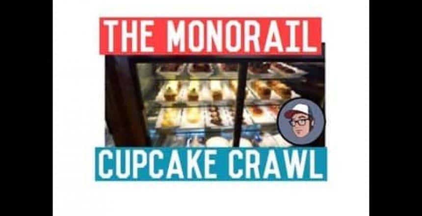 Monorail Cupcake Crawl (WORLD OF MICAH)
