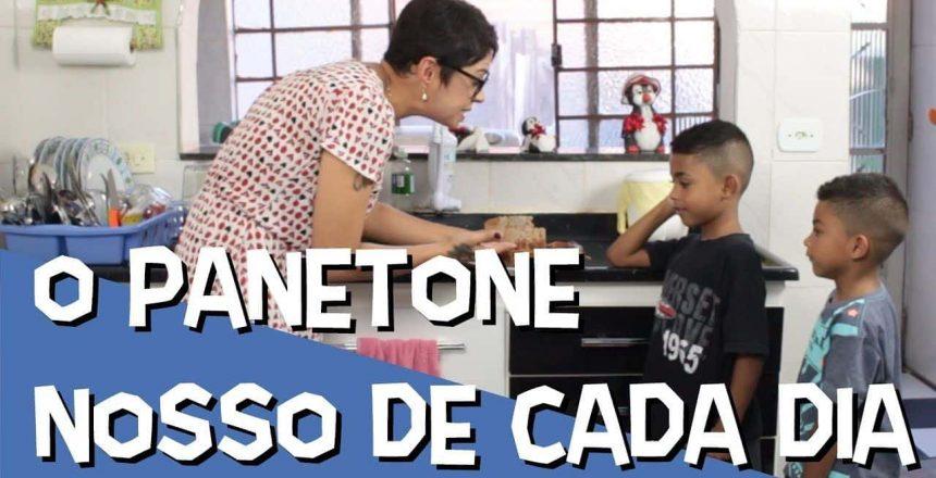 O PANETONE NOSSO DE CADA DIA - ESPIRITISMO E HUMOR